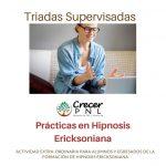 Triadas supervisadas: practica en Hipnosis Ericksoniana
